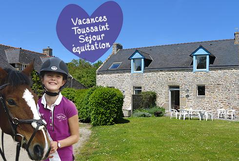 Séjour équitation en gîte à la ToussaintSéjour équitation en gîte à la Toussaint
